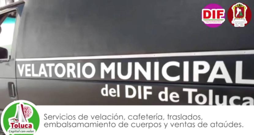 BRINDA DIF TOLUCA APOYO A TRAVÉS DE VELATORIO MUNICIPAL