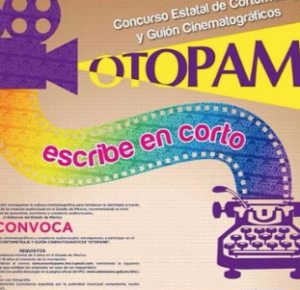 INVITAN A PARTICIPAR EN CONVOCATORIA CINEMATOGRÁFICA OTOPAME 2018