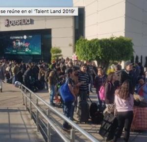 REUNE TALENT LAND 2019 A LOS JÓVENES MAS DESTACADOS DE MÉXICO