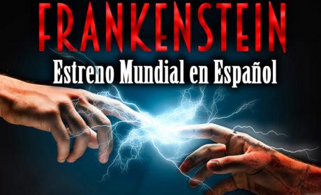 HOY ESTRENO MUNDIAL EN ESPAÑOL DE FRANKENSTEIN