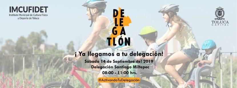 INVITA TOLUCA A LA DELEGACIÓN DE SANTIAGO MILTEPEC A PARTICIPAR EN «DELEGATLÓN»