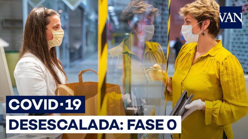 COMIENZA FASE 0 EN ESPAÑA, CON REAPERTURA DE ESTABLECIMIENTOS