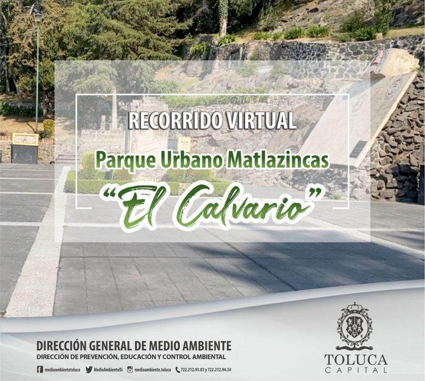 DE MANERA VIRTUAL MEDIO AMBIENTE INVITA A RECORRER VIRTUALMENTE EN EL CALVARIO