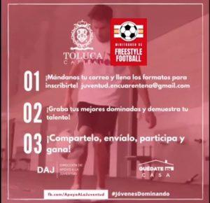 TOLUCA CONVOCA AL MINITORNEO DE FREESTYLE FOOTBALL