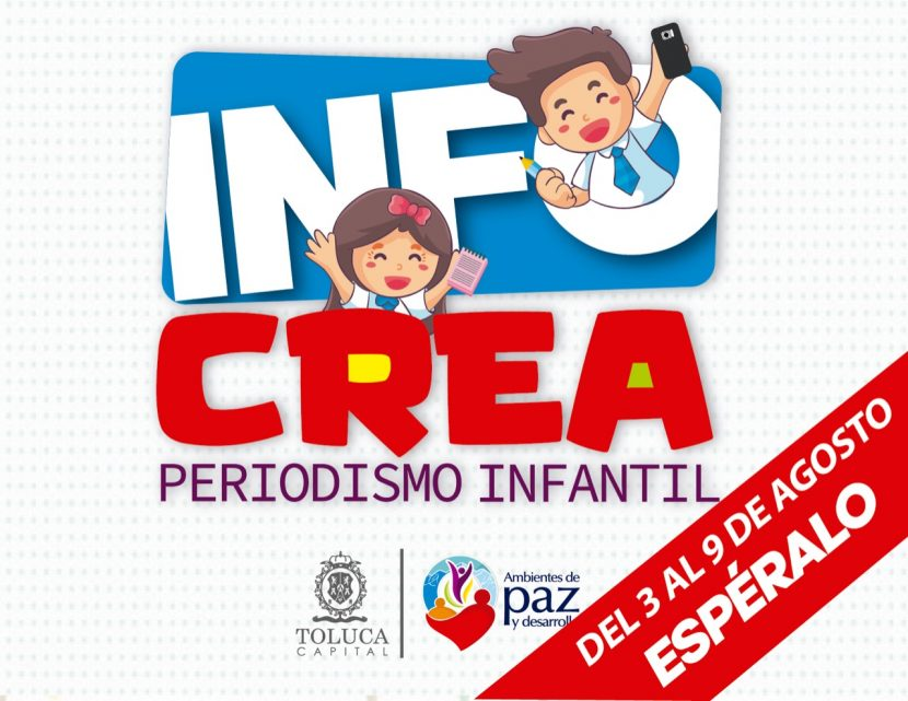 ABRE TOLUCA ESPACIO VIRTUAL DE PERIODISMO INFANTIL