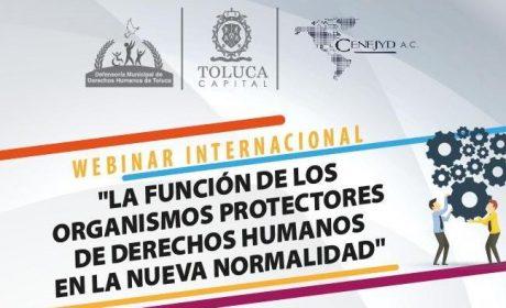 INVITA TOLUCA A WEBINAR INTERNACIONAL SOBRE DERECHOS HUMANOS