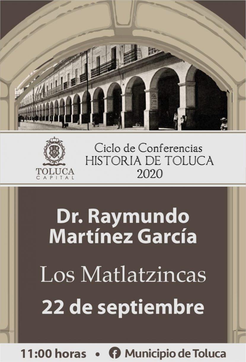 CONFERENCIAS «HISTORIA DE TOLUCA 2020» REINICIAN EN FORMA VIRTUAL,