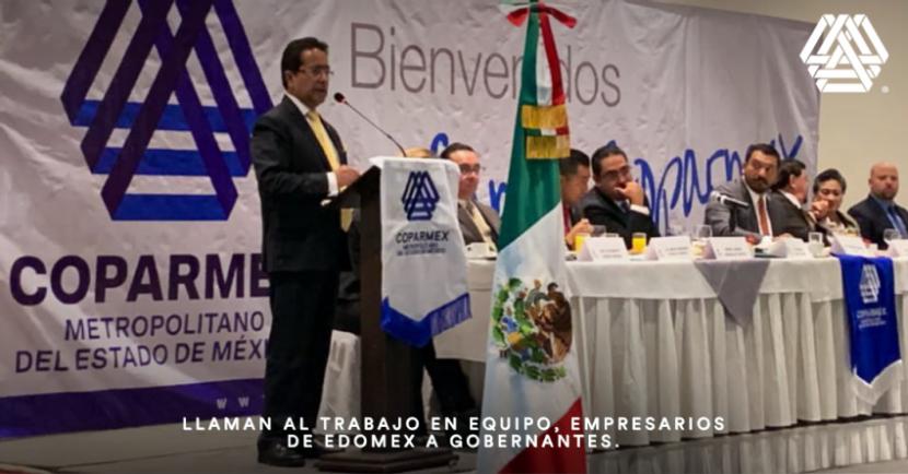 LLAMAN AL TRABAJO EN EQUIPO EMPRESARIOS DE EDOMEX A GOBERNANTES