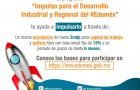 AMPLÍAN CONVOCATORIA PARA DESARROLLO INDUSTRIAL Y REGIONAL