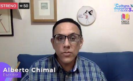 COMPARTE ALBERTO CHIMAL SUS EXPERIENCIAS LITERARIAS