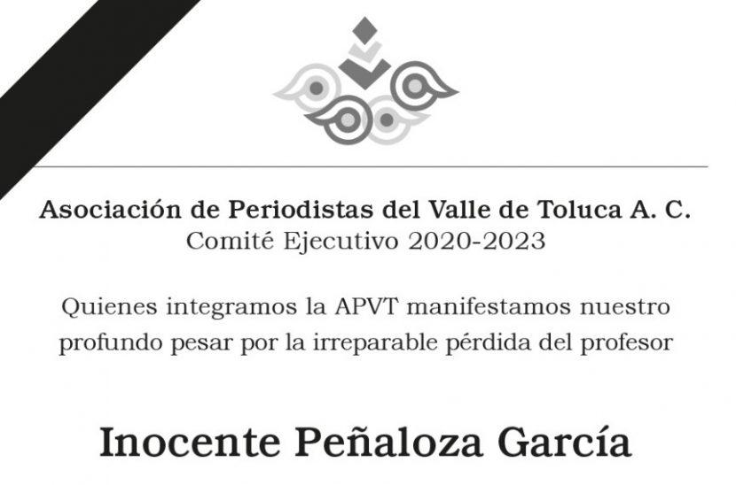 LAMENTA LA APVT EL DECESO DE INOCENTE PEÑALOZA GARCÍA