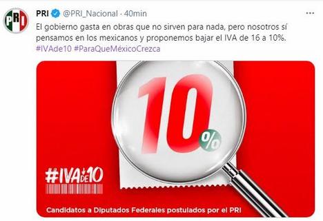 PROPONE PRI BAJAR EL IVA A 10 POR CIENTO
