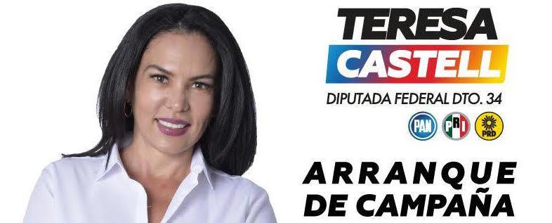 TERESA CASTELL INICIA CAMPAÑA PARA DIPUTADA FEDERAL EL DOMINGO