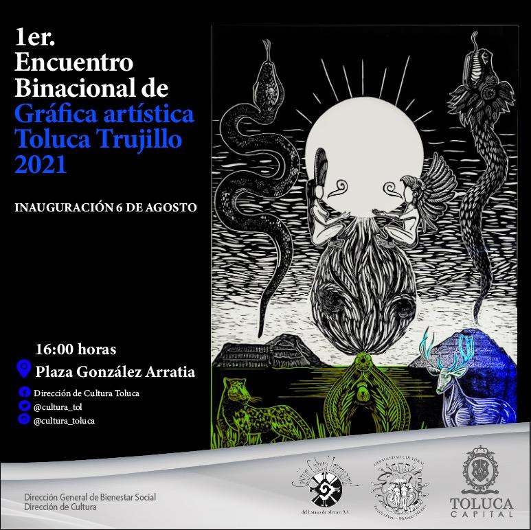 PRIMER ENCUENTRO BINACIONAL DE GRÁFICA ARTÍSTICA TOLUCA-TRUJILLO 2021