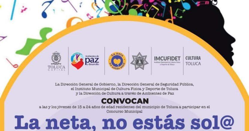 CONVOCA TOLUCA AL CONCURSO «LA NETA, NO ESTAS SOL@»