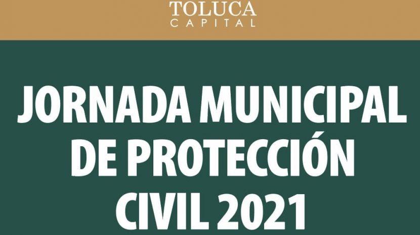 INVITA TOLUCA A JORNADA DE PROTECCIÓN CIVIL